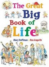 Hoffman, Mary Great Big Book of Life