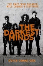 Alexandra Bracken , A Darkest Minds Novel: The Darkest Minds