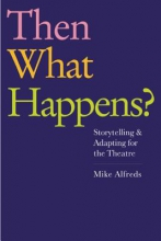 Alfreds, Mike Then What Happens?