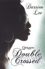 Lee, Darrien Double Crossed