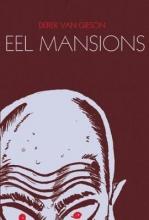 Van Gieson, Derek Eel Mansions