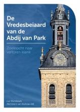 Luc  Rombouts De Vredesbeiaard van de Abdij van Park
