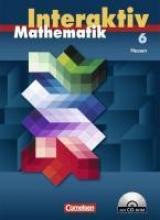 Mathematik interaktiv 6. Schuljahr. Schülerbuch mit CD-ROM. Ausgabe Hessen