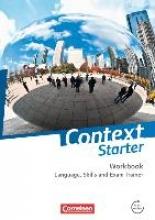 Sammon, Geoff,   Leithner-Brauns, Annette,   Schwarz, Hellmut Context Starter. Language, Skills and Exam Trainer. Ohne Answer Key