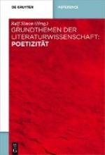 Simon, Ralf Grundthemen der Literaturwissenschaft: Poetik und Poetizität
