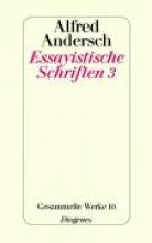 Andersch, Alfred Essayistische Schriften 3
