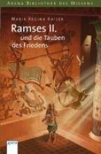 Kaiser, Maria Regina Ramses II. und die Tauben des Friedens