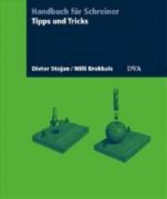 Stojan, Dieter Tipps und Tricks für die Holzbearbeitung