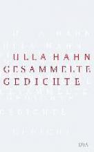 Hahn, Ulla Gesammelte Gedichte