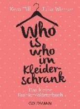 Till, Kera Who is who im Kleiderschrank