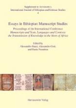 Bausi, Alessandro,   Gori, Alessandro,   Nosnitsin, Denis Essays in Ethiopian Manuscript Studies