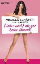 Schäfer, Micaela Lieber nackt als gar keine Masche