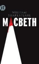 Shakespeare, William Die Tragödie des Macbeth
