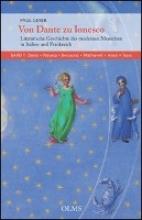 Geyer, Paul Von Dante zu Ionesco - Literarische Geschichte des modernen Menschen in Italien und Frankreich