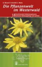 Bönsel, Dirk Die Pflanzenwelt im Westerwald