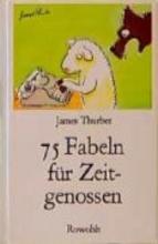 Thurber, James 75 Fabeln für Zeitgenossen