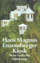 Enzensberger, Hans Magnus Kiosk