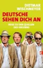 Wischmeyer, Dietmar Deutsche sehen dich an