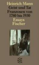 Mann, Heinrich Geist und Tat. Franzosen 1780 - 1930
