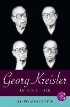 Kreisler, Georg Letzte Lieder. Autobiografie