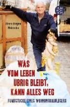 Heinicke, Hans-Jürgen Was vom Leben brig bleibt, kann alles weg