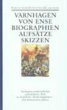 Biographien, Aufsätze, Skizzen, Fragmente