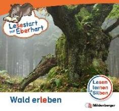 Drecktrah, Stefanie Lesestart mit Eberhart - Wald erleben
