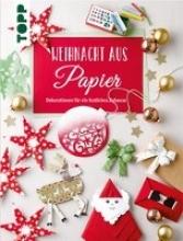 Meißner, Dominik,   Hörnecke, Alice,   Seyffert, Sabine Meißner, D: Weihnacht aus Papier