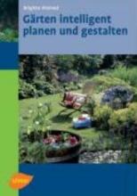 Kleinod, Brigitte Gärten intelligent planen und gestalten