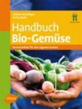 Heistinger, Andrea Handbuch Bio-Gemüse