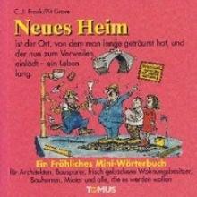 Frank, Claus-Jürgen Neues Heim - Mini. Ein fröhliches Mini - Wörterbuch