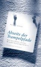 Hinske, Norbert Abseits der Trampelpfade