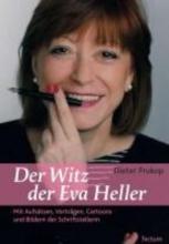 Prokop, Dieter Der Witz der Eva Heller