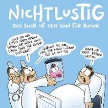 Sauer, Joscha NICHTLUSTIG Das Buch mit Sinn für Humor