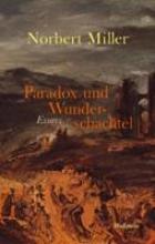Miller, Norbert Paradox und Wunderschachtel