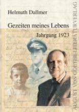 Dallmer, Helmuth Gezeiten meines Lebens