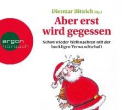 Bittrich, Dietmar Aber erst wird gegessen