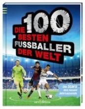 Heering, Kurt-J. Die 100 besten Fußballer der Welt