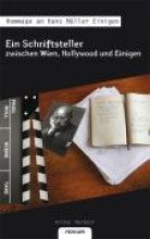Maibach, Arthur Ein Schriftsteller zwischen Wien, Hollywood und Einigen