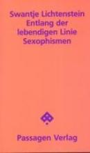 Lichtenstein, Swantje Entlang der lebendigen Linie