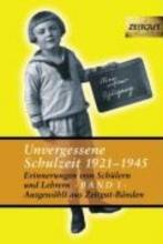Unvergessene Schuzeit 1921-1945 Band 1