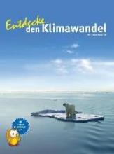Koschak, Michaela Entdecke den Klimawandel