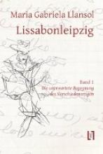 Llansol, Maria Gabriela Lissabonleipzig 1
