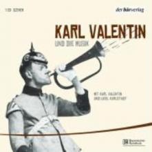 Valentin, Karl Edition 5. Karl Valentin und die Musik