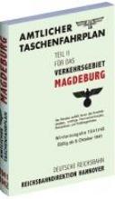 Amtlicher Taschenfahrplan für das Verkehrsgebiet Magdeburg - Winterausgabe 1941/42 - Gültig ab 6. Oktober 1941
