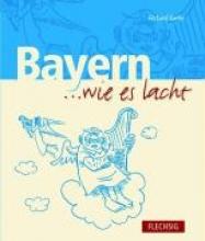 Kerler, Richard Bayern... wie es lacht