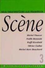 Scene 3. Neue Theaterstücke aus Frankreich