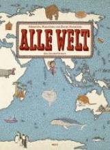 Mizielinska, Aleksandra Alle Welt. Das Landkartenbuch