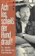 Chemnitz, Peter Ach los, scheiß der Hund drauf!