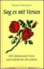 Morgenroth, Friedrich Sag es mit Versen